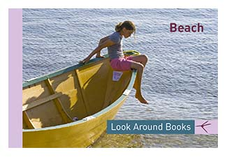 Beach.  Tony King's Look Around Books.  3.75 x 2.5 inches.  48 pages.  $3.50 retail.