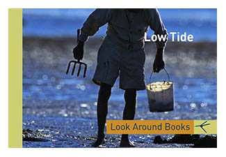 Low Tide.  Tony King's Look Around Books.  3.75 x 2.5 inches.  48 pages.  $3.50 retail.