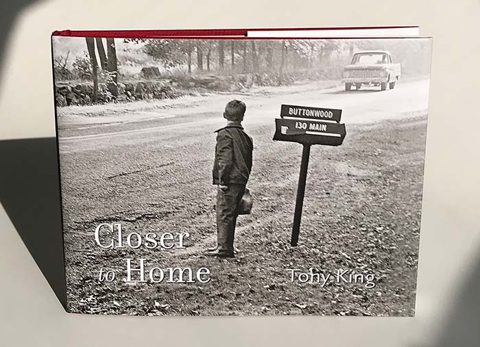 Closer to Home. By Tony King